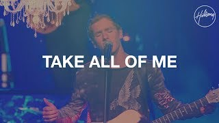 Скачать Take All Of Me Hillsong Worship