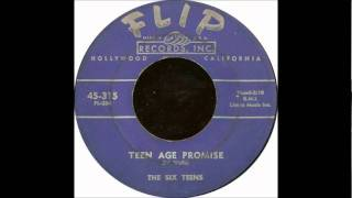 Six Teens - Teenage Promise -1956 Flip 315.wmv