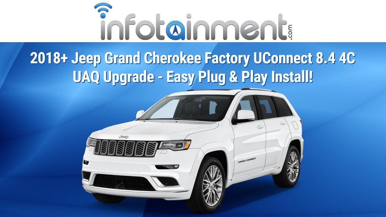 2018+ Jeep Grand Cherokee Factory UConnect 8 4 4C UAQ Upgrade - Easy Plug &  Play Install!