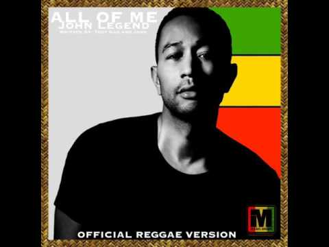John Legend   All Of Me Official Reggae Version