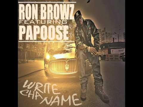 Ron Browz feat. Papoose: