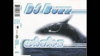 DJ Buzz - Whales (Radio Edit)