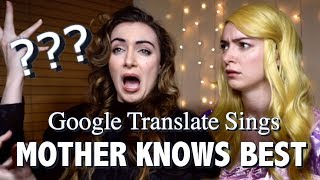 """Google Translate Sings: """"Mother Knows Best"""" from Tangled"""