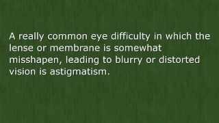 Eye Astigmatism