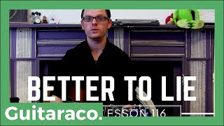 Better to Lie - Benny Blanco, Jesse, Swae Lee // Accurate Guitar Lesson Video