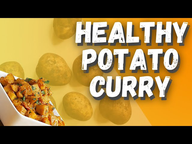Healthy Potato Curry ( Sweet Recipe)