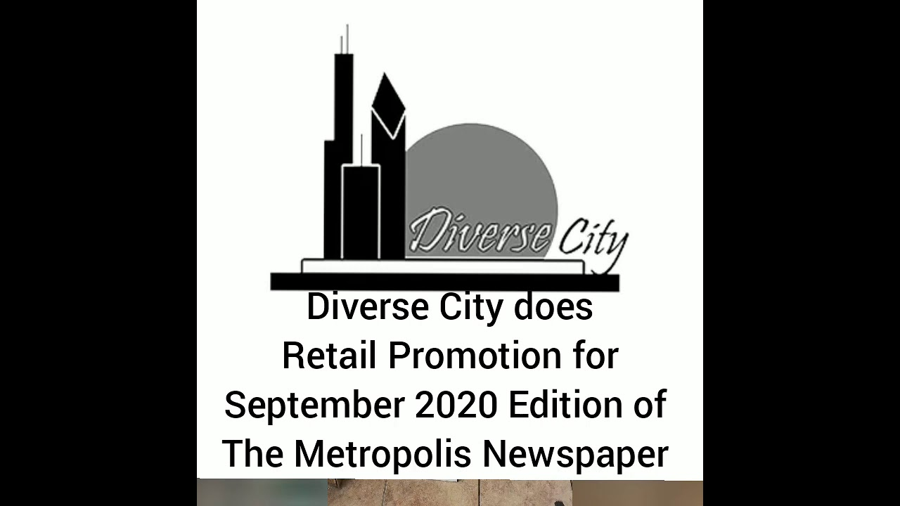 Diverse City September 2020 Metropolis Newspaper Promotion