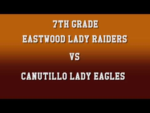 Full Game Volleyball 7th Grade Eastwood Lady Raiders vs Canutillo Lady Eagles 2017