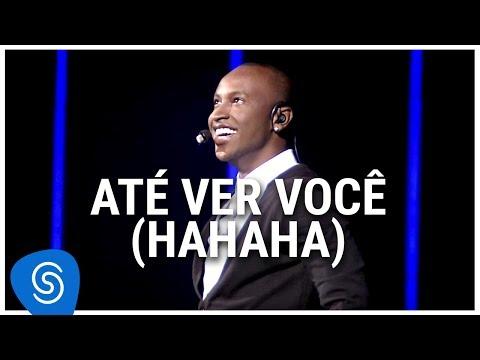 Thiaguinho - Até Ver Você (Hahaha) (DVD Ousadia E Alegria) [Vídeo Oficial]
