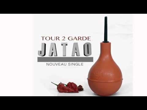 Tour 2 Garde - Jatao ( Audio )