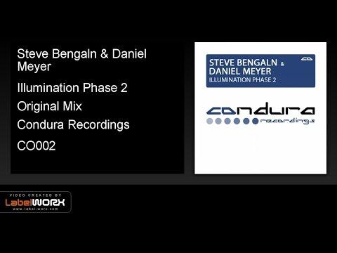 Steve Bengaln & Daniel Meyer - Illumination Phase 2 (Original Mix)