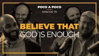 Believe That God iṡ Enough