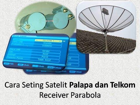 Cara seting satelit palapa dan telkom receiver parabola