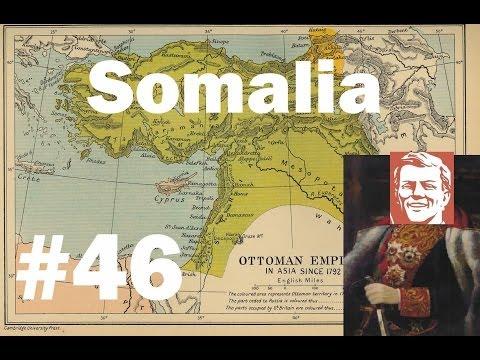 TKR: Darkest Hour Kaiserreich Ottoman Empire Part 46 Somalia