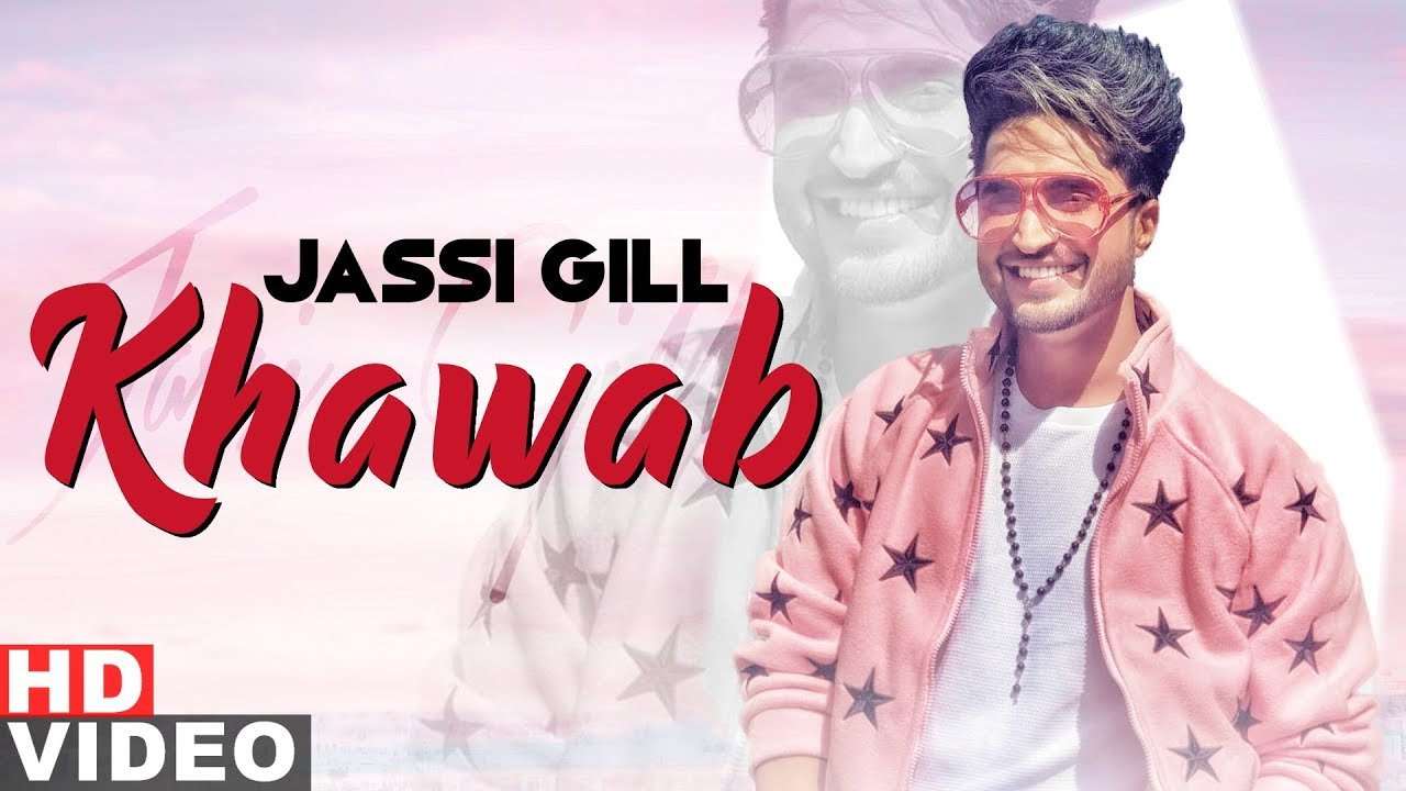 Khawab (Full Video) | Jassi Gill | Goldboy | Latest Punjabi Songs 2019 | Speed Records