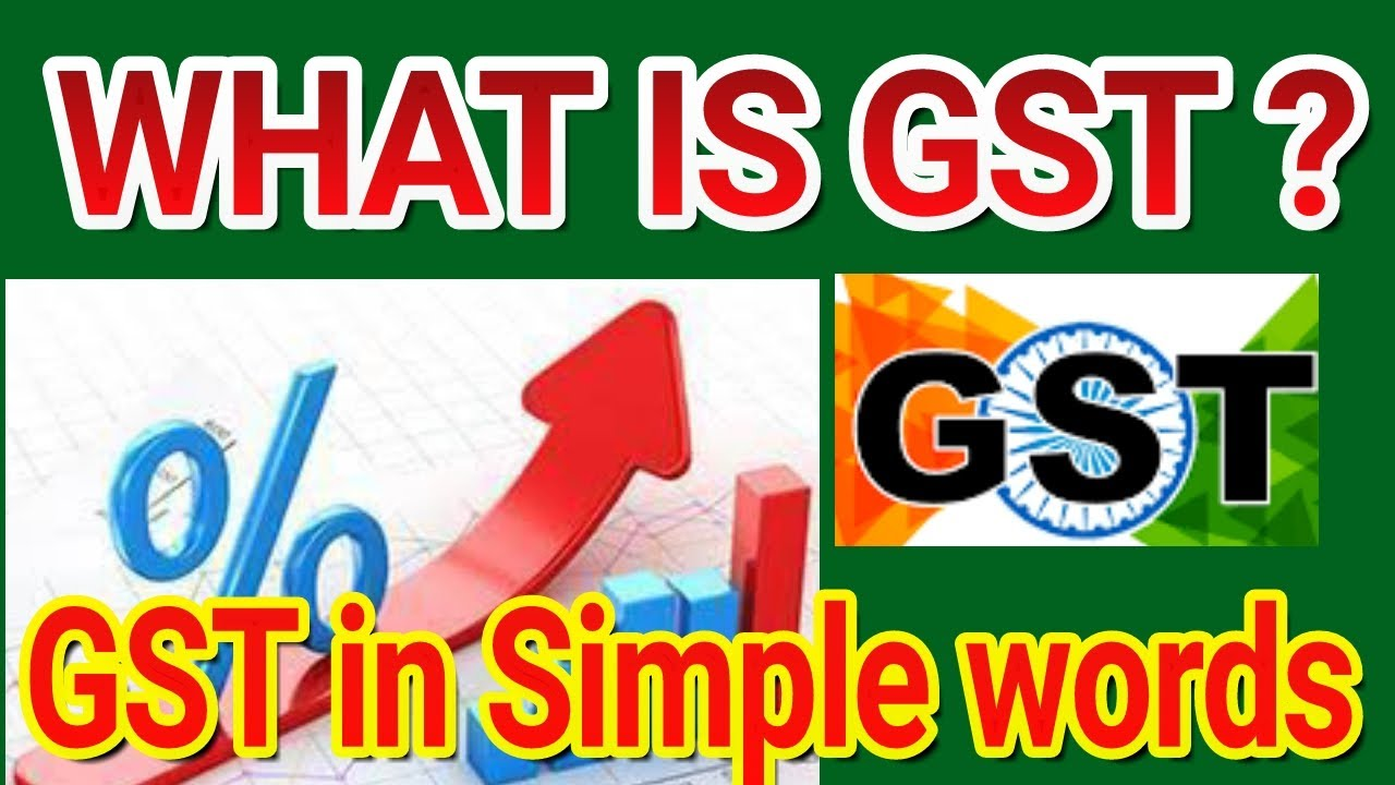 What is GST, Profit from GST, GST Loss, GTS Launch Date, full form ...