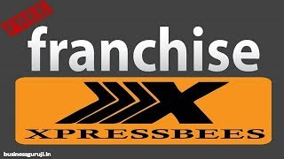 Learn How to get xpressbees courier franchise | Simple tutorial to learn How to get xpressbees courier franchise