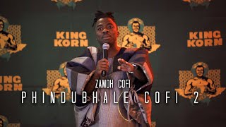 Zamoh Cofi - Phindubale Cofi Live (November 2020)