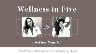 DIVERSIFYING WELLNESS | Meet Daisey & Cassie of Wellness in Five