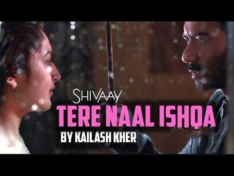TERE NAAL ISHQA Full Video Song | SHIVAAY...