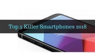 TOP 5 BEST NEW CAMERA PHONES IN 2018 | Best Smartphone | Best Phones to Buy 2018.