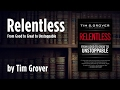 How to Be Relentless - Grant Cardone