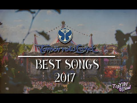Tomorrowland 2017 | Best Songs (Part 1)
