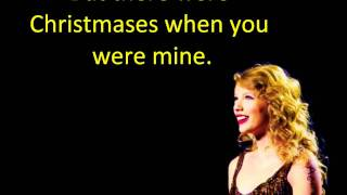 Taylor Swift - Christmases When You Were Mine Lyrics