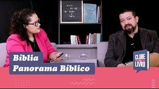 Bíblia - Panorama Bíblico   Clube do Livro   Episódio 3   IPP TV