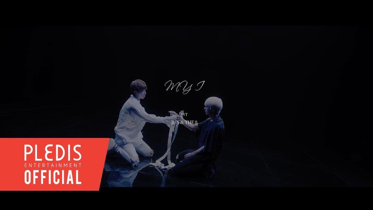 [Special Video] SVT JUN&THE8 'MY I' KOR ver.