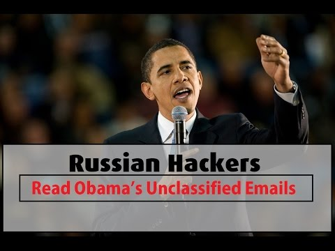 Russian Hackers Read Obama's Unclassified Emails
