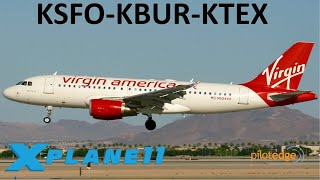X-Plane 11 | T16000M First Flights!! | A319 A320 | PilotEdge | San Francisco, Burbank & Telluride!
