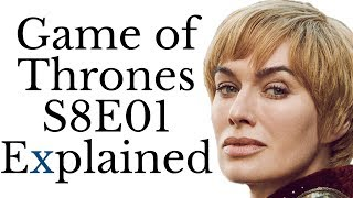 Game of Thrones S8E01 Explained thumbnail