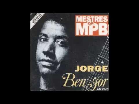 JORGE BEN JOR AO VIVOMestres da MPB