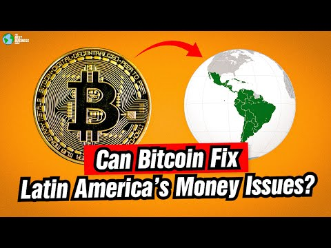 Can Bitcoin Fix All Of Latin Americas Money Issues?