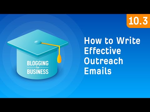 How to Write Effective Outreach Emails [10.3]