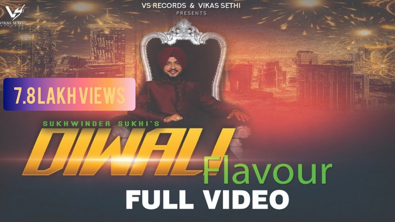 Diwali Flavour : Sukhwinder Sukhi ( Official Song ) Latest Punjabi Songs 2019 | VS Records