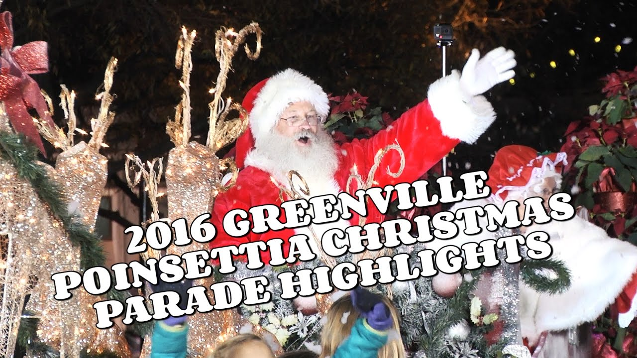 2016 Greenville Poinsettia Christmas Parade Highlights - YouTube