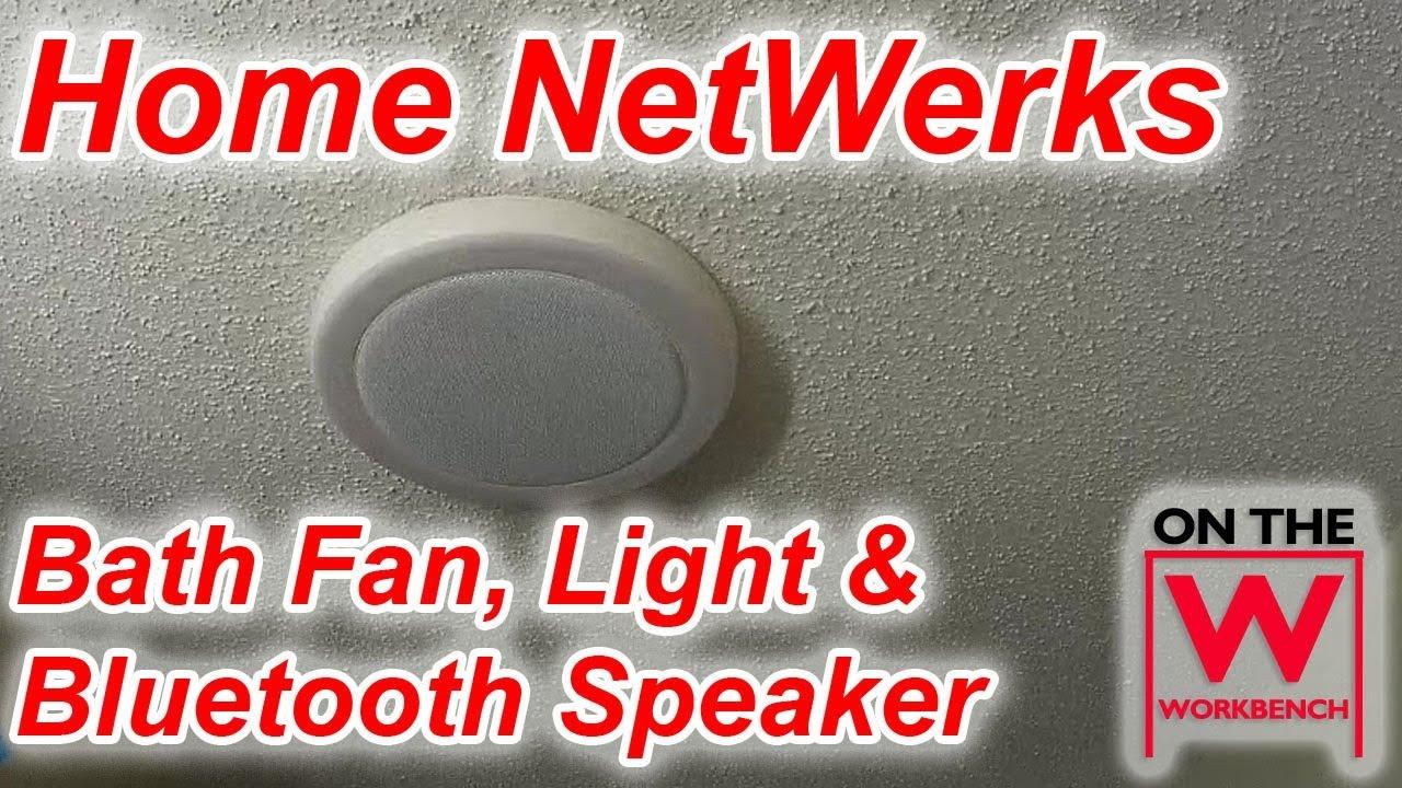 home netwerks bath fan light bluetooth speaker