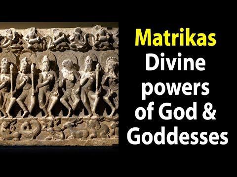 Matrikas - Divine powers of God & Goddesses