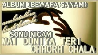 Main Duniya Teri Chhorh Chalaa (Ataullah Khan) ghazaltracks hindi karaoke
