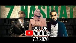 7 Nasihat MV Official Out 7.7.2020 7pm NOTED all fans Siti Nurhaliza Kmy kmo & Luca Sickta