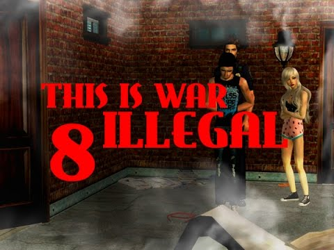 This Is War: ILLEGAL - Sims 2 Series - 4.08 Jail Times