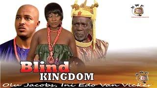 Download Video Blind Kingdom   - Nigerian Nollywood Movie MP3 3GP MP4