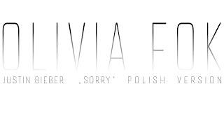 SORRY - POLISH VERSION by Olivia Fok