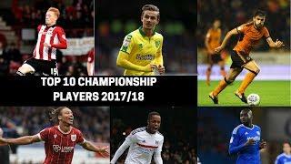 Top 10 EFL Championship Players 2017/18