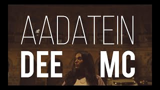 AADATEIN (Official Music Video) | Dee MC | Prod. by Aakash