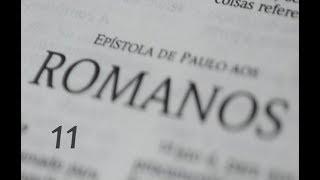 IGREJA UNIDADE DE CRISTO  / Estudos Livro de Romanos  11ª Lição  - Pr.  Rogério Sacadura