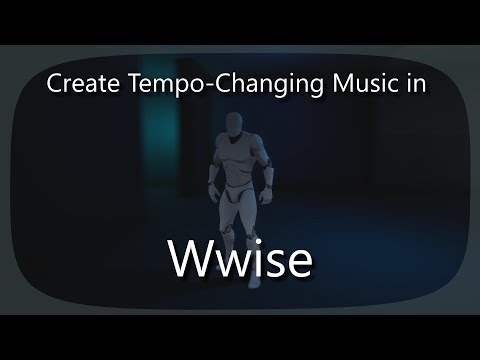 Create Dynamic Tempo-Changing Music in Wwise
