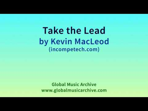 Take the Lead by Kevin MacLeod 1 HOUR
